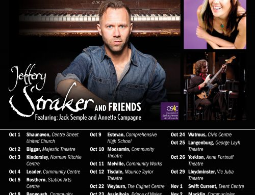 Tour dates in Theatres and Halls across Saskatchewan Oct 1-Nov 2